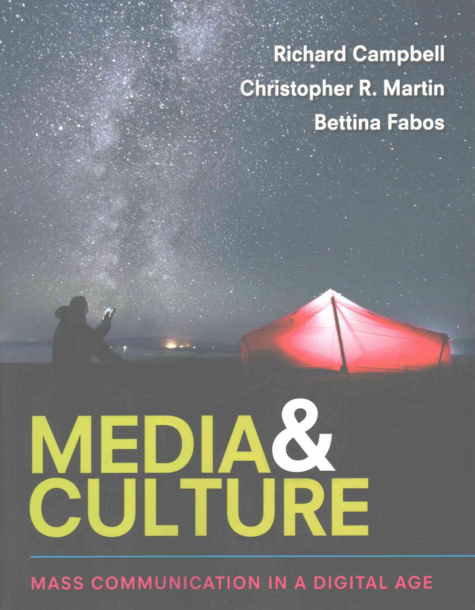 Media & Culture : Mass Communication in a Digital Age