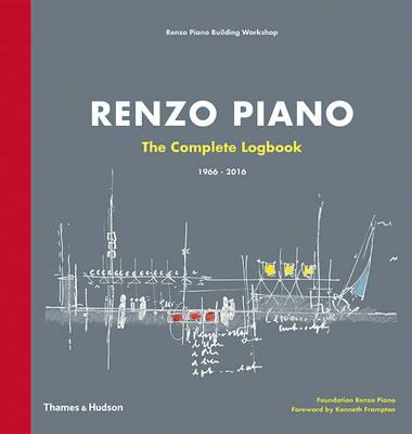 Renzo Piano : the complete logbook, 1966-2016