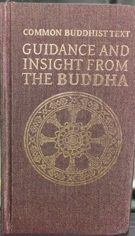 Common Buddhist text : guidance and insight from the Buddha