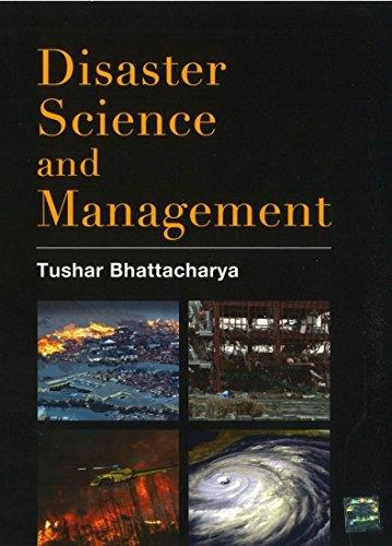 Disaster science and management / by Tushar Bhattacharya.