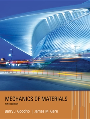 Mechanics of materials / Barry J. Goodno, James M. Gere.