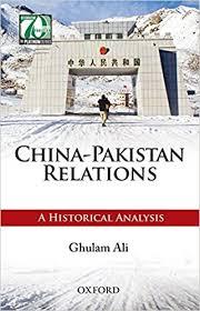 China-Pakistan relations : a historical analysis