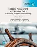 Strategic management and business policy : globalization, innovation, and sustainability