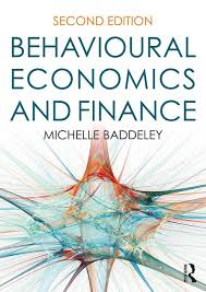 Behavioural economics and finance / Michelle Baddeley.