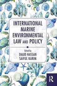 International marine environmental law and policy