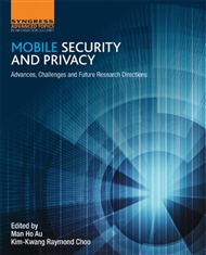 Mobile Security And Privacy : Advances, Challenges And Future Research Directions