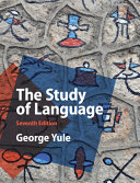 The study of language / George Yule.