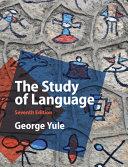 The study of language / George Yule.